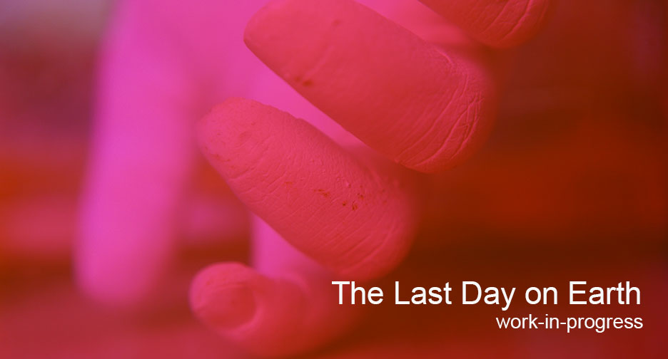 The Last Day on Earth
